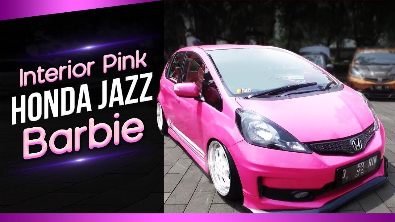 Modifikasi Mobil Honda Jazz Warna Pink Modifikasi Mobil Honda Mobil
