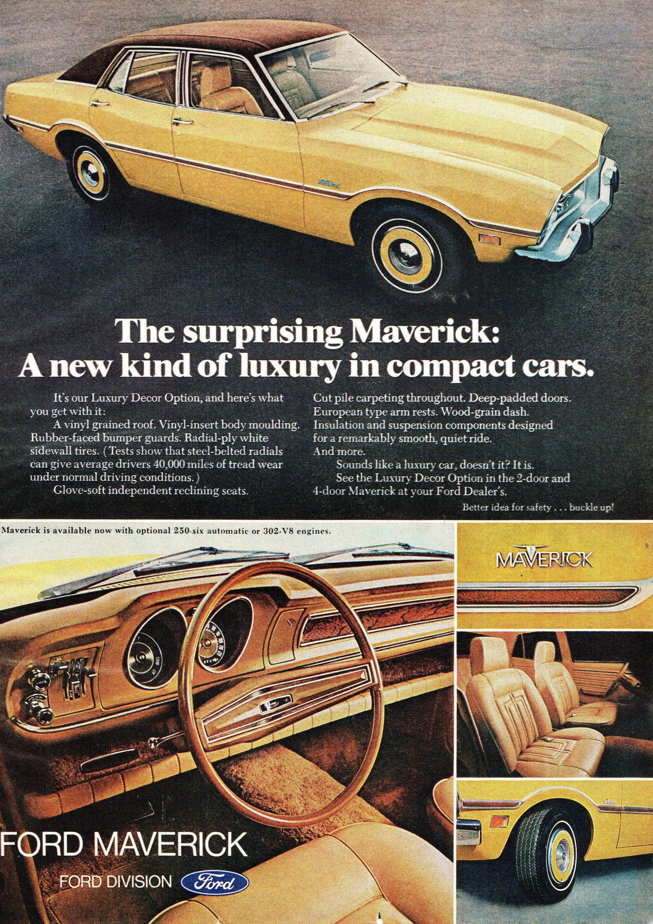1973 Ford Maverick Sedan With Luxury Decor Option Usa Original Magazine Advertisement In 2020 Ford Maverick Car Ads Retro Cars