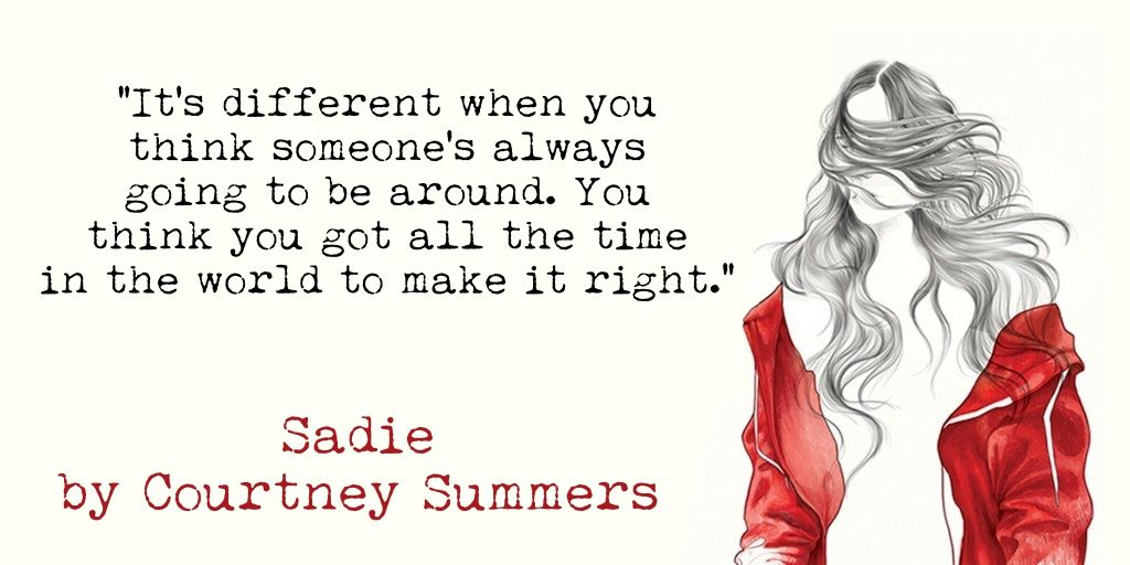 Výsledek obrázku pro sadie courtney summers quote