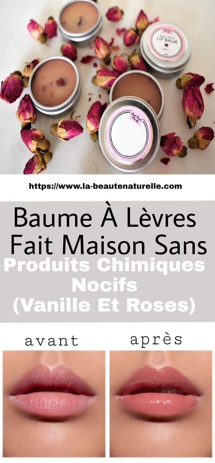 Baume à lèvres fait maison sans produits chimiques nocifs (vanille et roses)   Baume à lèvres ...