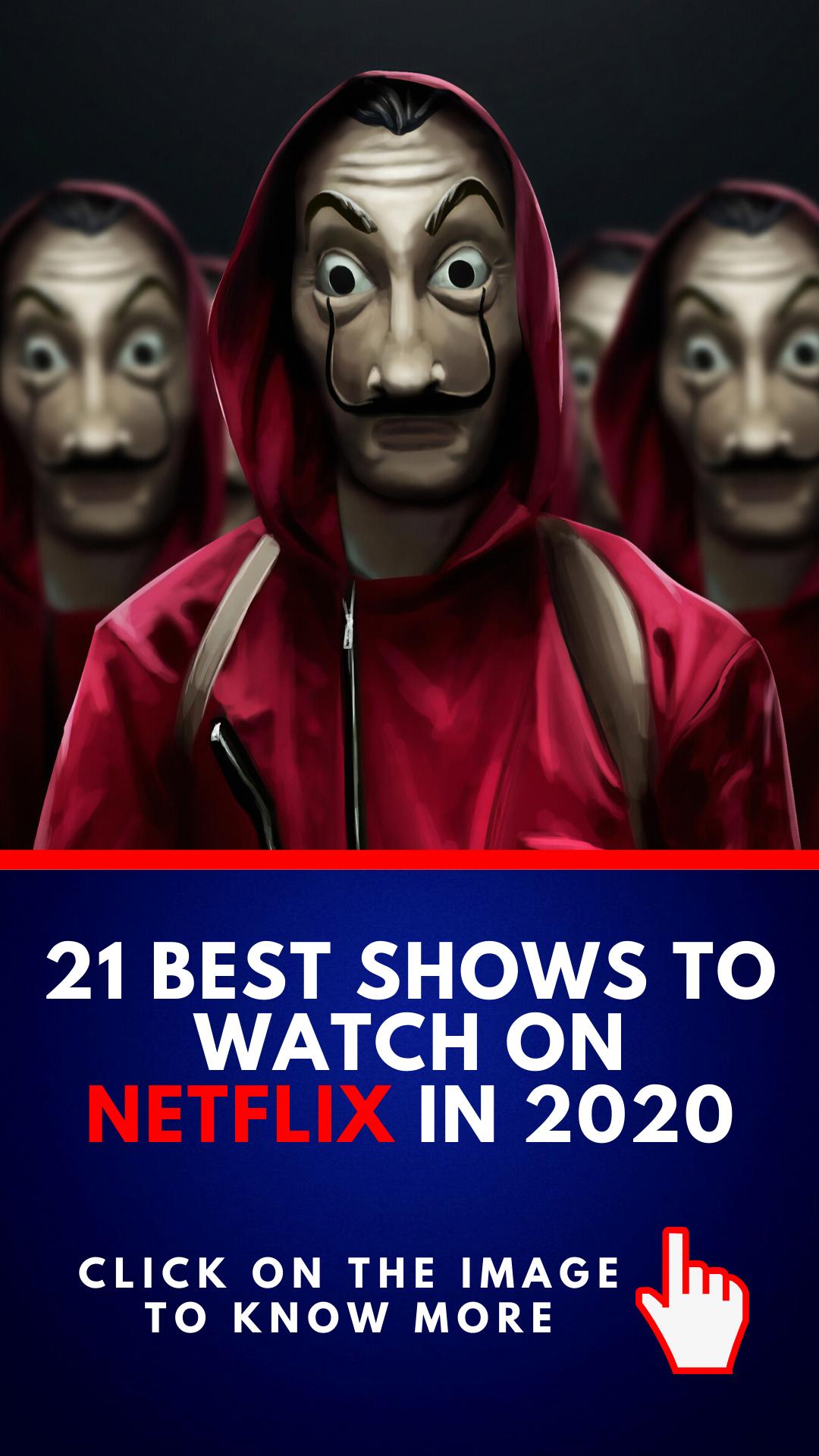 21 Best Shows to Watch on Netflix in 2020 in 2020 Best