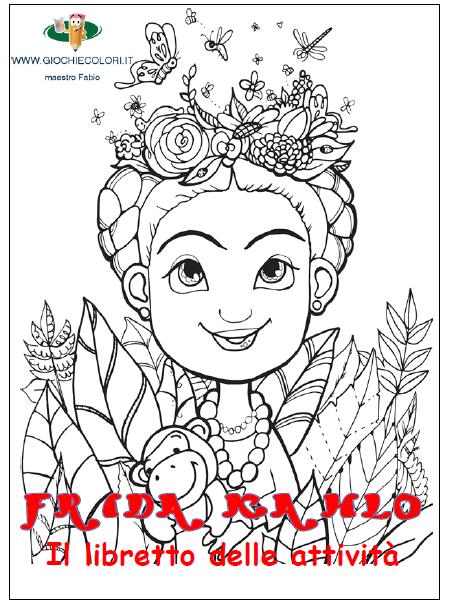 Giochi E Colori Schede Didattiche Del Maestro Fabio Frida Kahlo