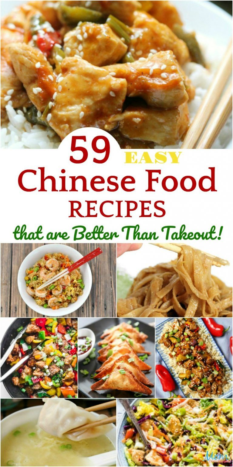 59 Easy Chinese Food Recipes That Are Better Than Takeout Easy Chinese Recipes Homemade Chinese Food Chinese Cooking