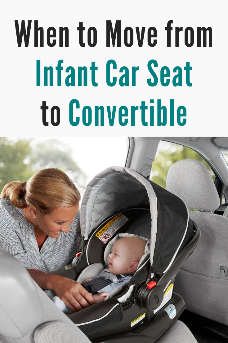 When/Best Age to Move From Infant Car Seat to Convertible