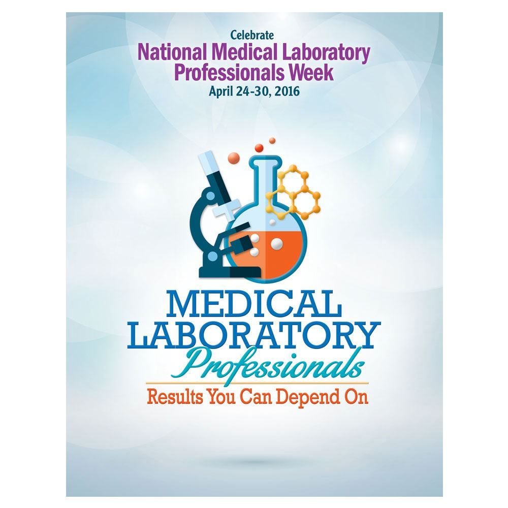 Medical Laboratory Professionals Results You Can Depend On