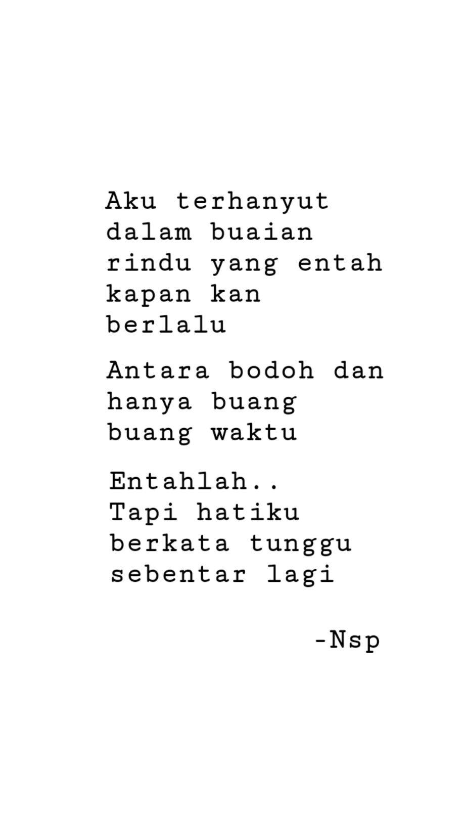 Rindu Kadang Begitu Quotes Rindu Sajak Lara Pinterest Quotes