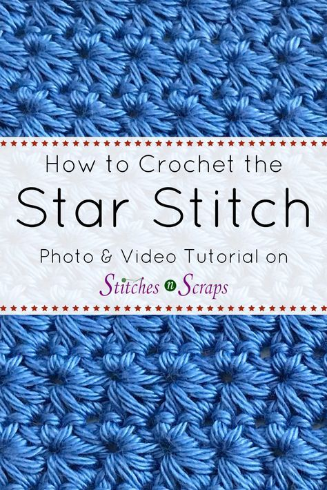 Tutorial - Crochet Star Stitch | Stitches n Scraps
