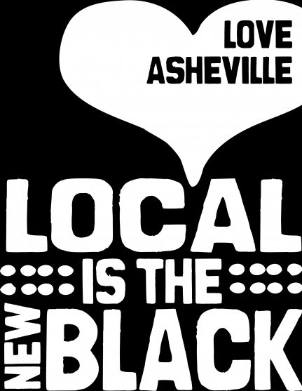 Local is the New Black | Shop Local | Asheville, Small