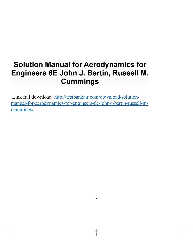Solution Manual For Aerodynamics For Engineers 6e John J Bertin Russell M Cummings Solutions Aerodynamics Manual
