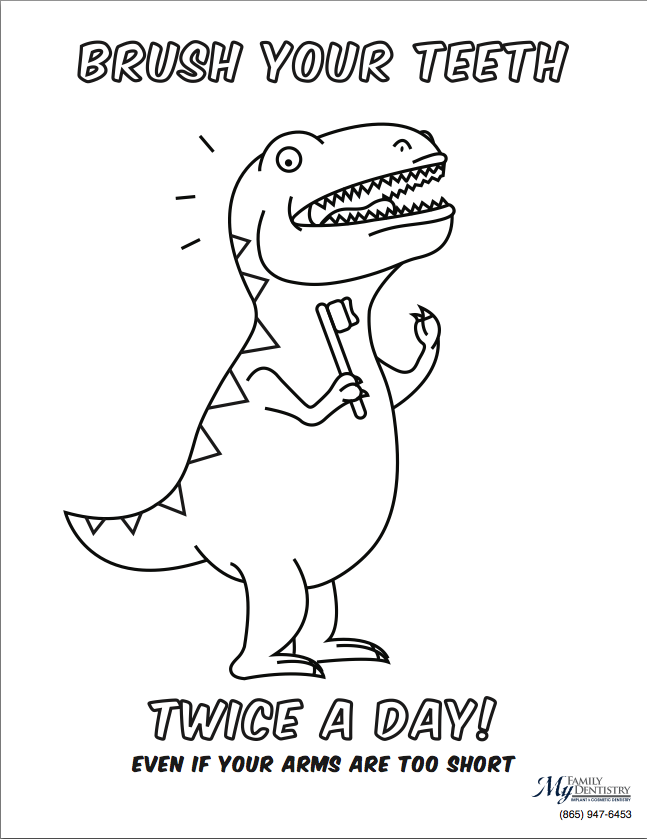 """Coloring pages of teeth brushing charts ~ My Family Dentistry Coloring Sheet: T-Rex Says """"Brush Your ..."""