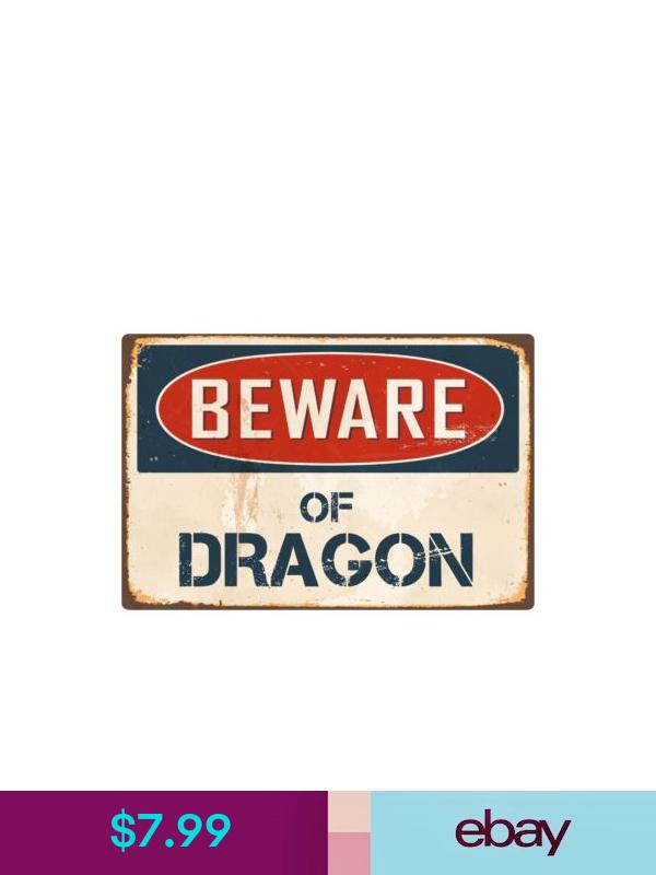 Beware Of Dragon 1 8 X 12 Vintage Aluminum Retro Metal Sign Vs145 Retro Metal Signs Metal Signs Wall Signs