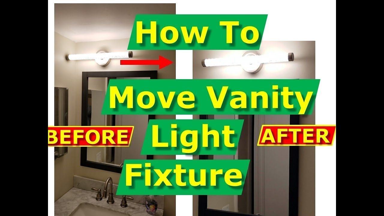 How To Move Vanity Light Outlet Fixture Junction Box Over On The Wall Diy Vanity Lights Light Fixtures Bathroom Vanity Vanity Lighting