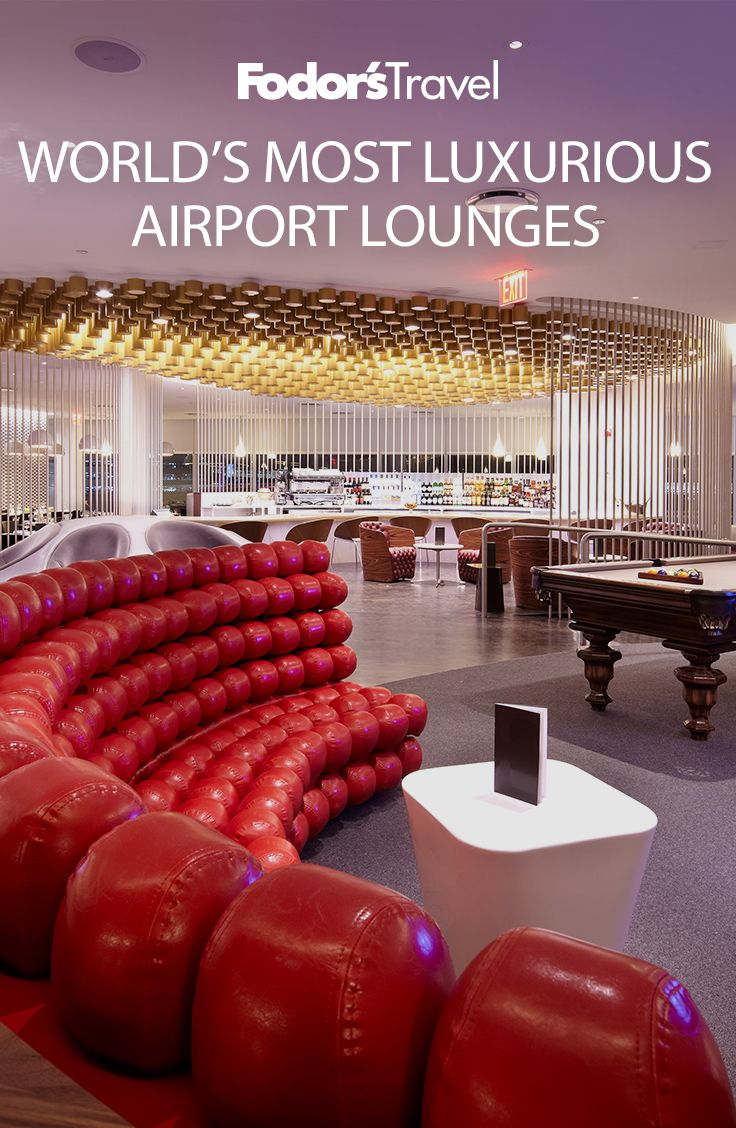 The World S Most Luxurious Airport Lounges Airport Lounge Lounge Luxury