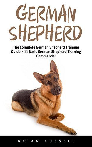 German Shepherd The Complete German Shepherd Training Guide 14