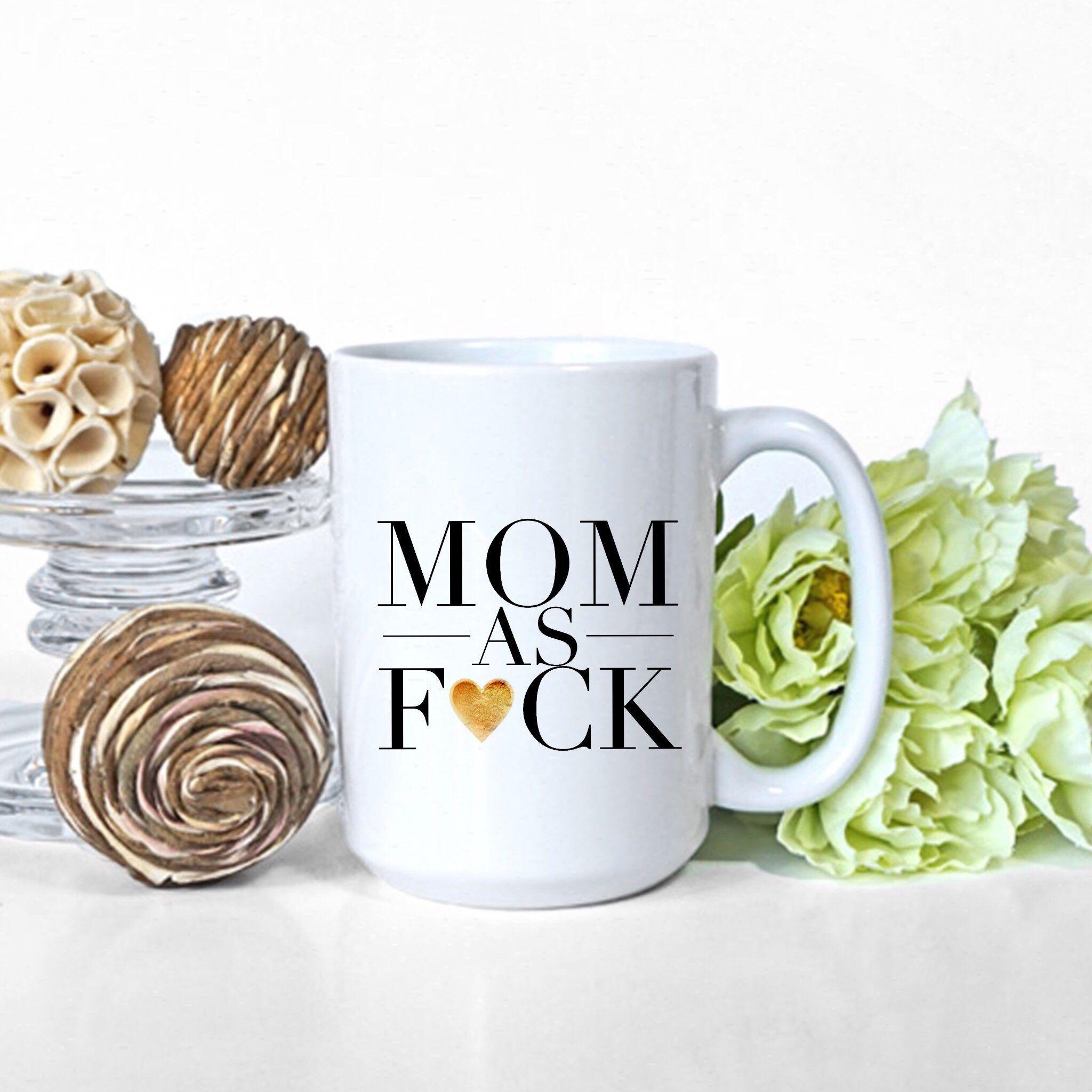 First mothers day 2019 giftformom sassy gift mug