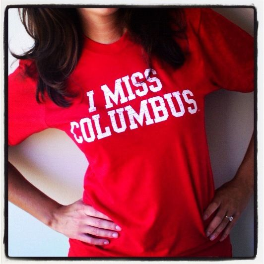I MISS COLUMBUS! Snag one now at www.imissmycollege.com