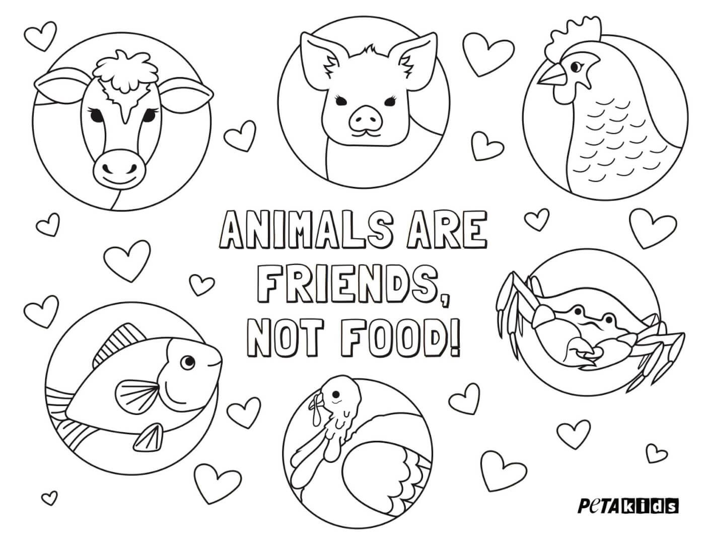 Animals Are Friends Not Food Coloring Sheet Activities Peta Kids Animals Food Coloring Coloring Sheets