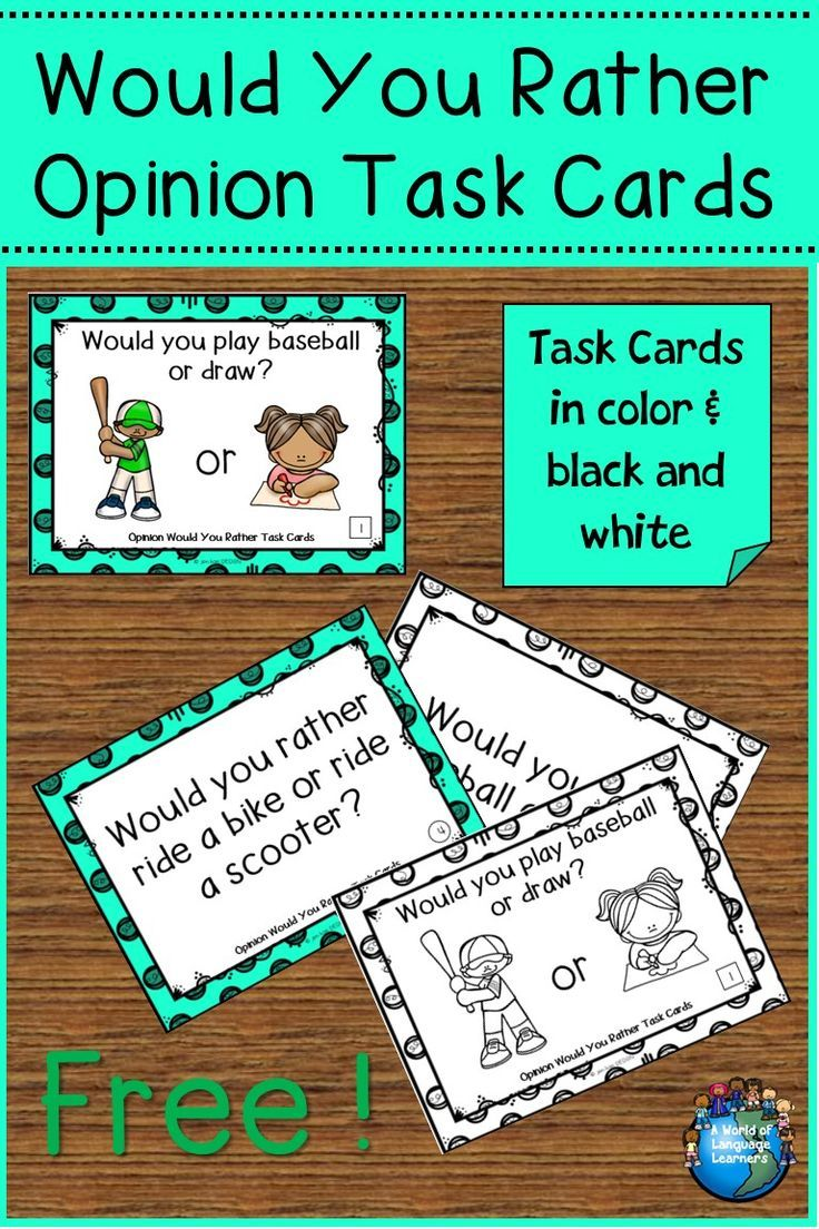 Free opinion would you rather task cards. Great for speaking and writing  practice. Pictures will help ELLs with vocabulary. #taskcards #freebie  #freebie ...