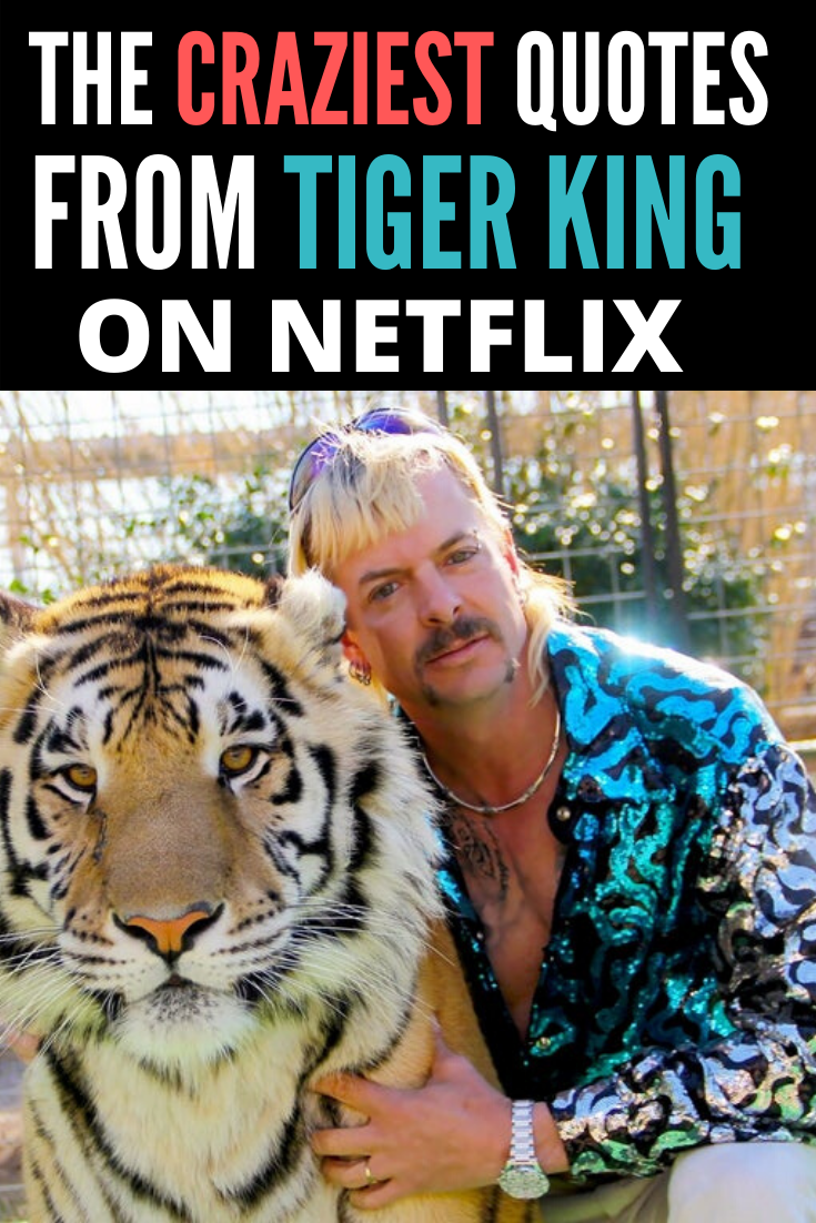 The Most Outrageous Tiger King Quotes On Netflix Yeah They Said That In 2020 Funny Tiger King Meme Funny Memes