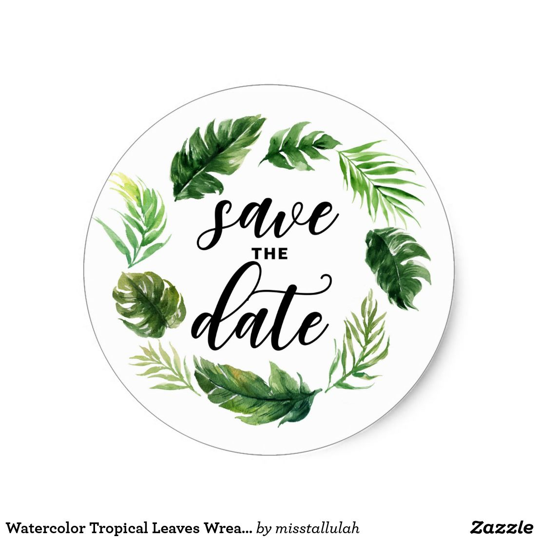 Watercolor Tropical Leaves Wreath Save The Date Classic Round Sticker Zazzle Com Leaf Wreath Monogram Wreath Round Stickers Find more awesome tropical images on picsart. watercolor tropical leaves wreath save