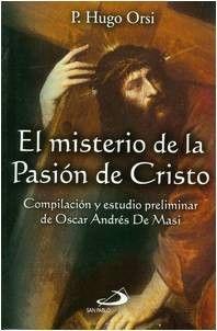 El Misterio de La Pasion de Cristo (Spanish Edition)