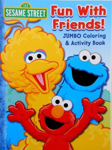 Sesame Street Coloring Book Fun With Friends Featuring Elmo Big Bird And