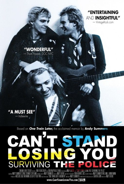 Can T Stand Losing You Surviving The Police Movie Poster Andy Summers Guitar Lessons For Beginners Police