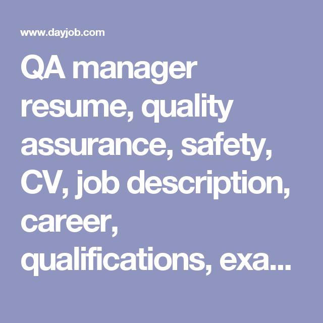 Qa Manager Resume Qa Manager Resume Quality Assurance Safety Cv Job Description