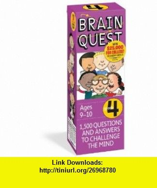 Brain Quest Grade 4, revised 4th edition 1,500 Questions and Answers to Challenge the Mind (9780761166542) Chris Welles Feder, Susan Bishay , ISBN-10: 0761166548  , ISBN-13: 978-0761166542 ,  , tutorials , pdf , ebook , torrent , downloads , rapidshare , filesonic , hotfile , megaupload , fileserve