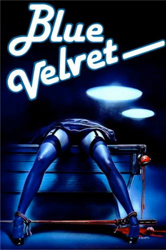 """Blue Velvet"" (1987) by David Lynch (USA)"