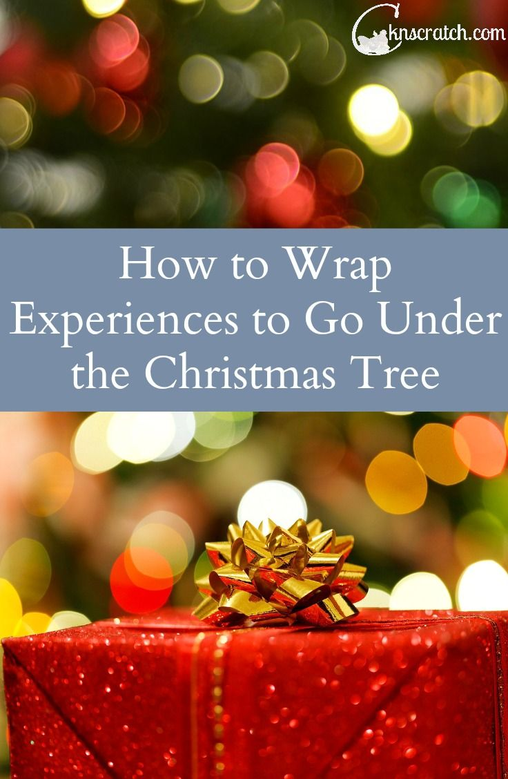 The Christmas Gift.How To Wrap Experiences To Go Under Your Christmas Tree