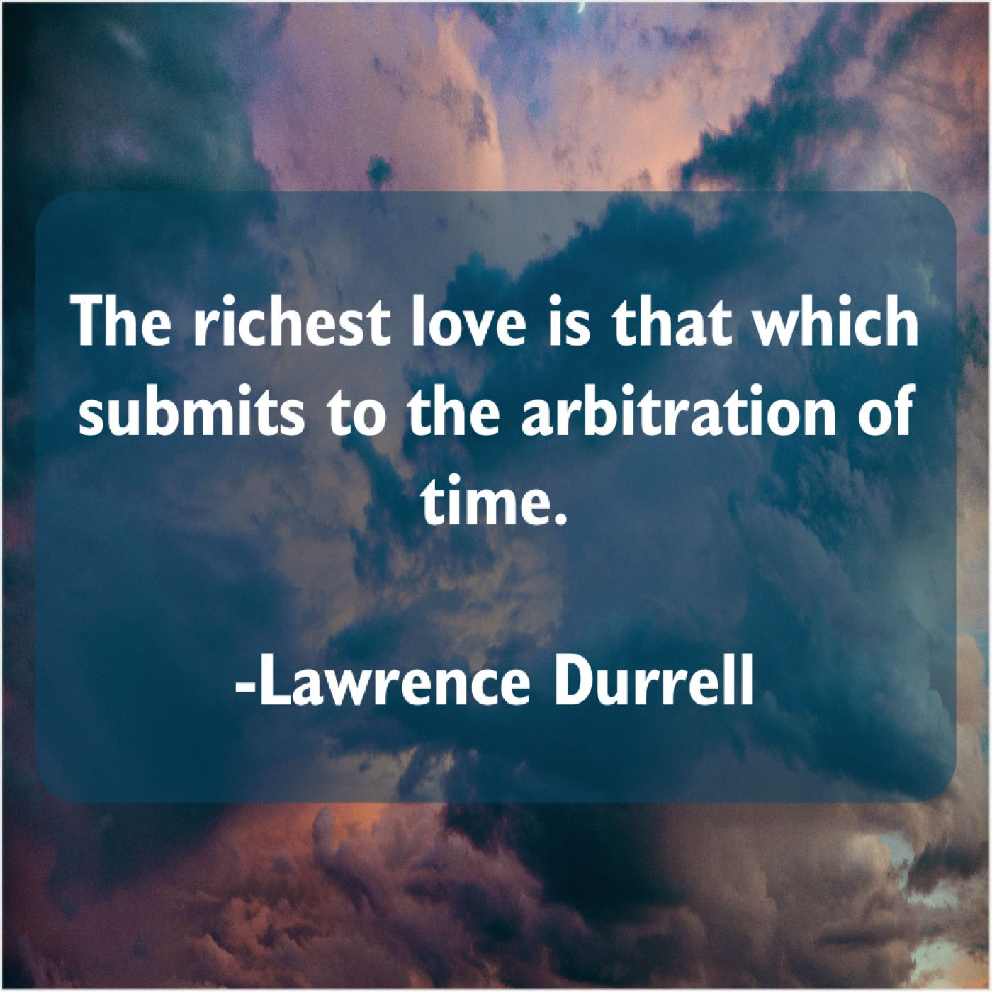 Lawrence Durrell The Richest Love Is That Greatful Lawrence Madame