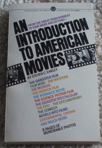 An Introduction to American Movies Steven C Earley Very RARE Mint Book 0451625188   eBay