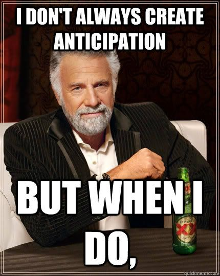 Image result for meme anticipation