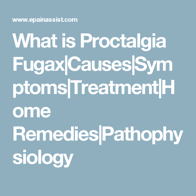 What is Proctalgia Fugax | HEALTH MATTERS | Home remedies