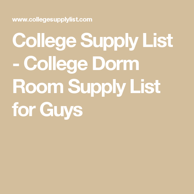 College Supply List   College Dorm Room Supply List For Guys Part 33