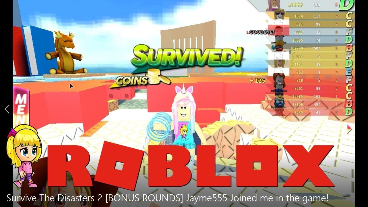 roblox survive the disasters 2 bonus rounds jayme555 joined me in the