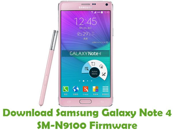 Samsung Galaxy Note 4 SM-N9100 Firmware | Download Samsung StockROM