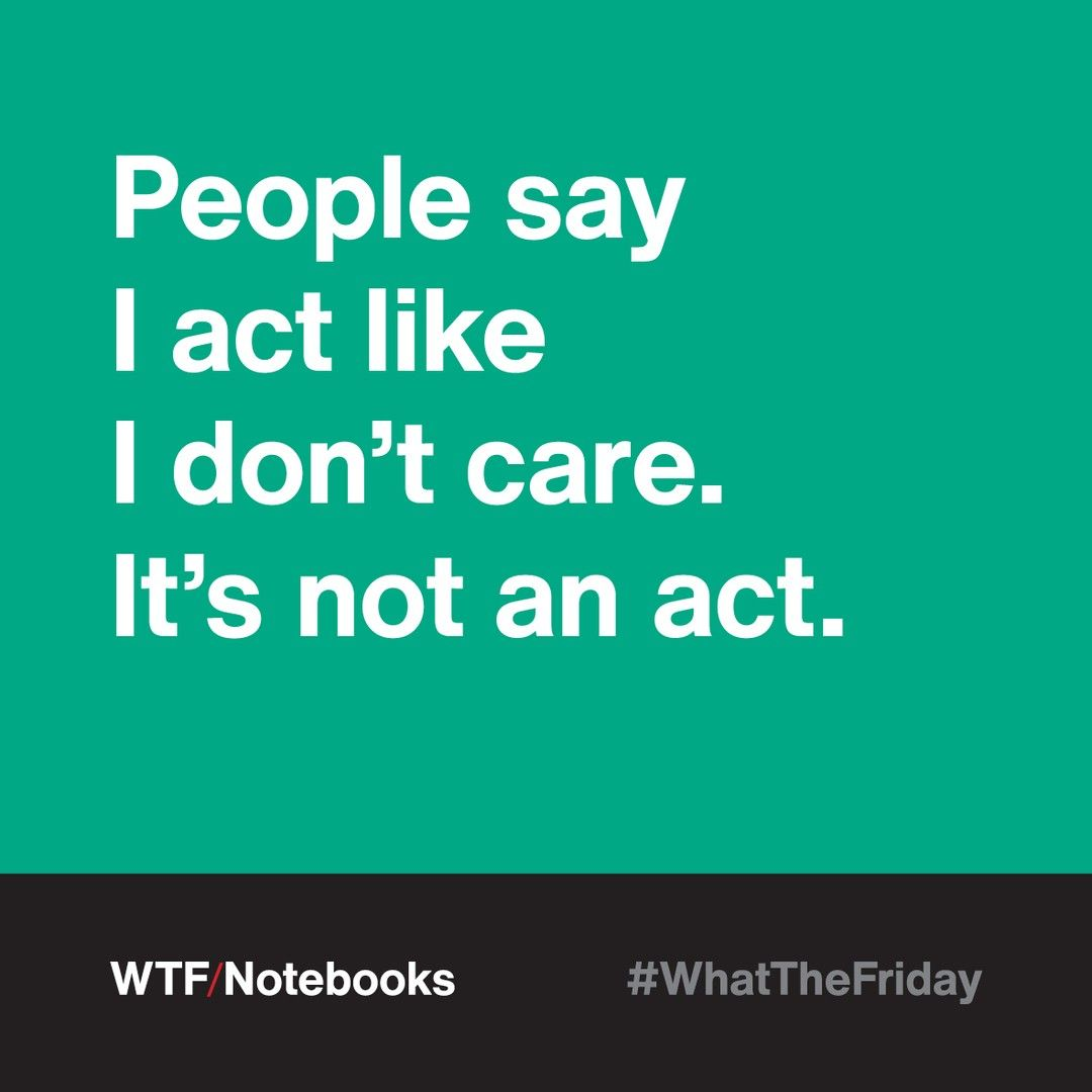 The less you care, the happier you'll be 🤙 . #WhatTheFriday #wtfnotebooks . #quote #inspiring #care #idontcare #happiness #happy #wtf #notebooks #stationery #office #meme #friday #weekend