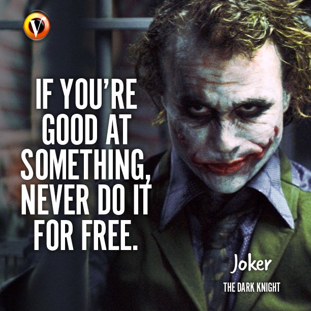 "Joker (Heath Ledger) in The Dark Knight ""If you're good"