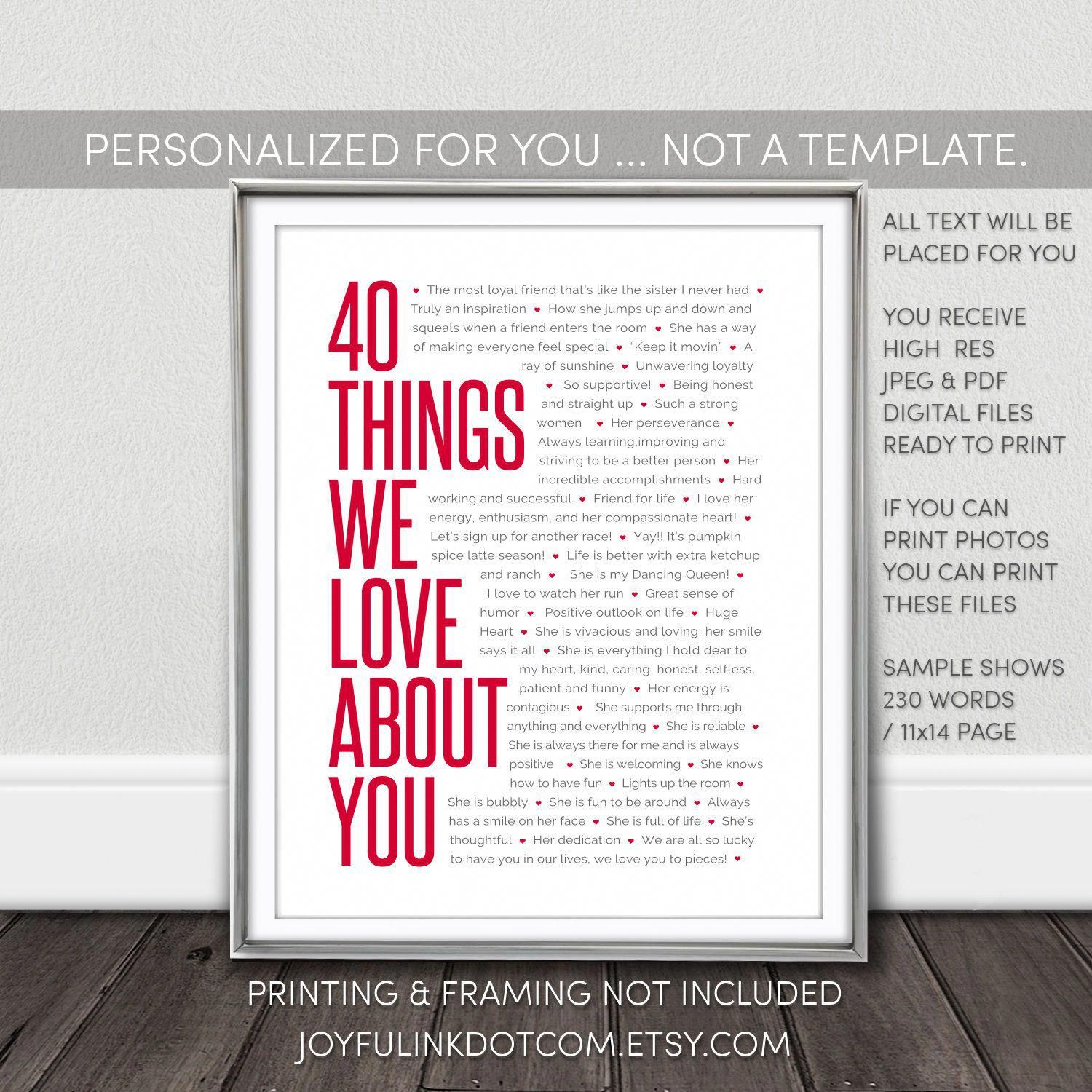 40 Things We Love About You Printable Personalized 40th Birthday Gifts For Women Not A Templat 40th Birthday Gifts For Women 40th Birthday Gifts 40th Birthday