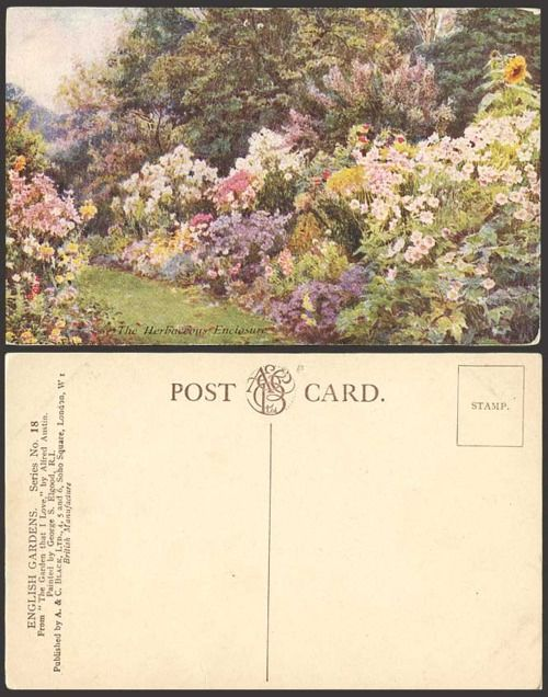 """George Samuel Elgood. Postcard: The Herbaceous Enclosure, English Gardens, Series No. 18. From """"The Garden that I Love"""" by Alfred Austin."""