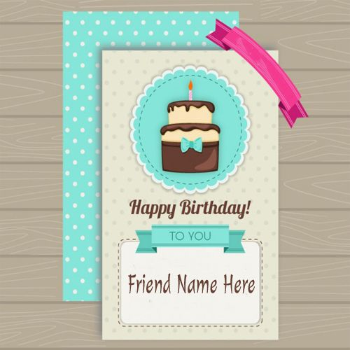 Write Your Name On Creative Birthday Card For Lovely FriendGenerate Beautiful Online Free