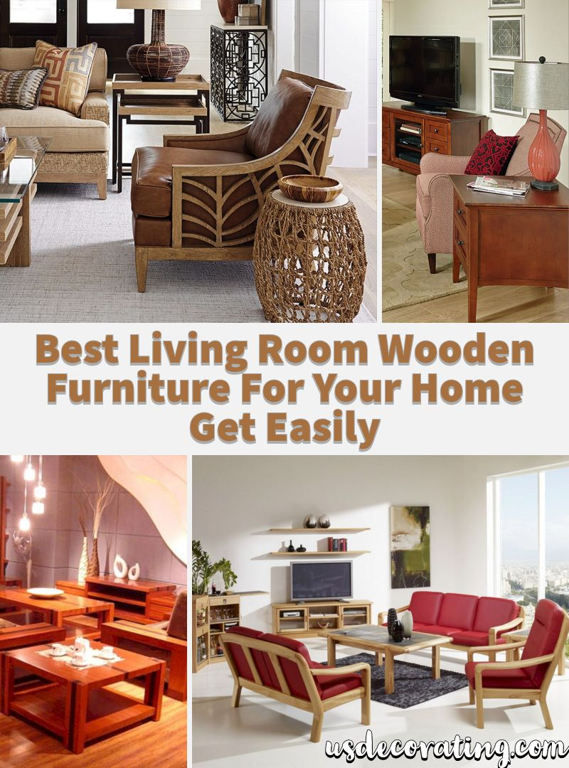 22 Best Living Room Wooden Furniture For Your Home Get Easily