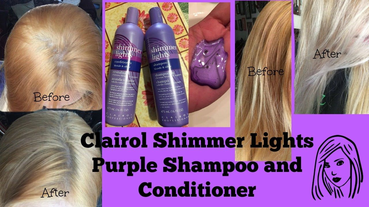 Clairol Shimmer Lights Purple Shampoo And Conditioner Before And