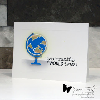 Yours Truly You Mean The World To Me Simple Cards You Meant