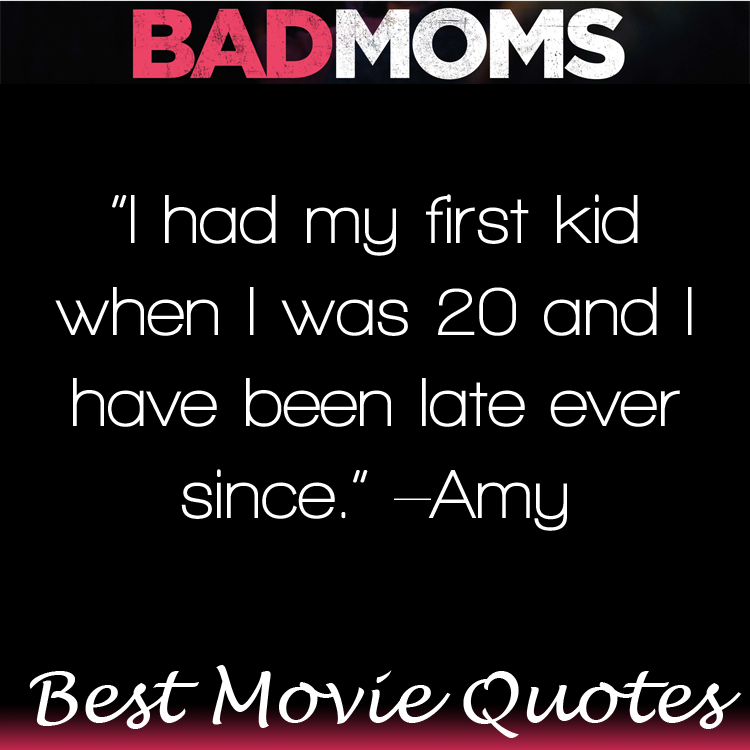 Bad Moms Christmas Quotes.Bad Moms Movie Quotes Huge List Of Movie Lines Humor