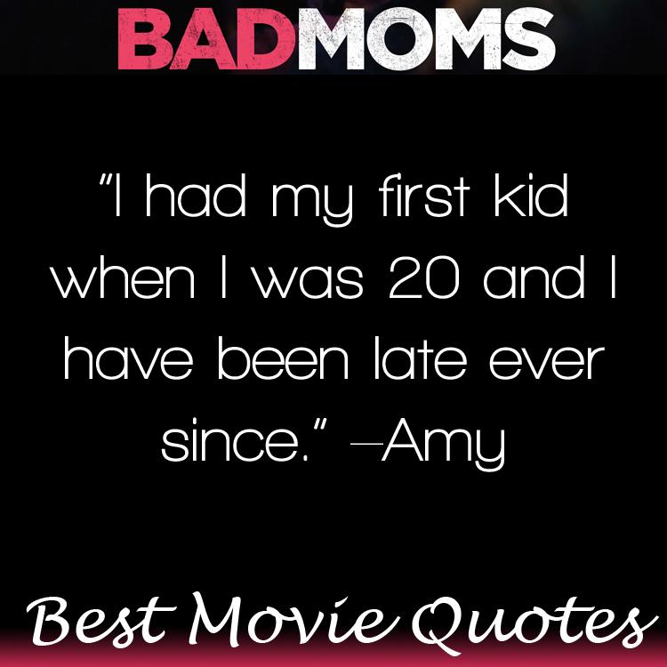 Bad Moms Movie Quotes Huge List Of Movie Lines Bad Mom Humor
