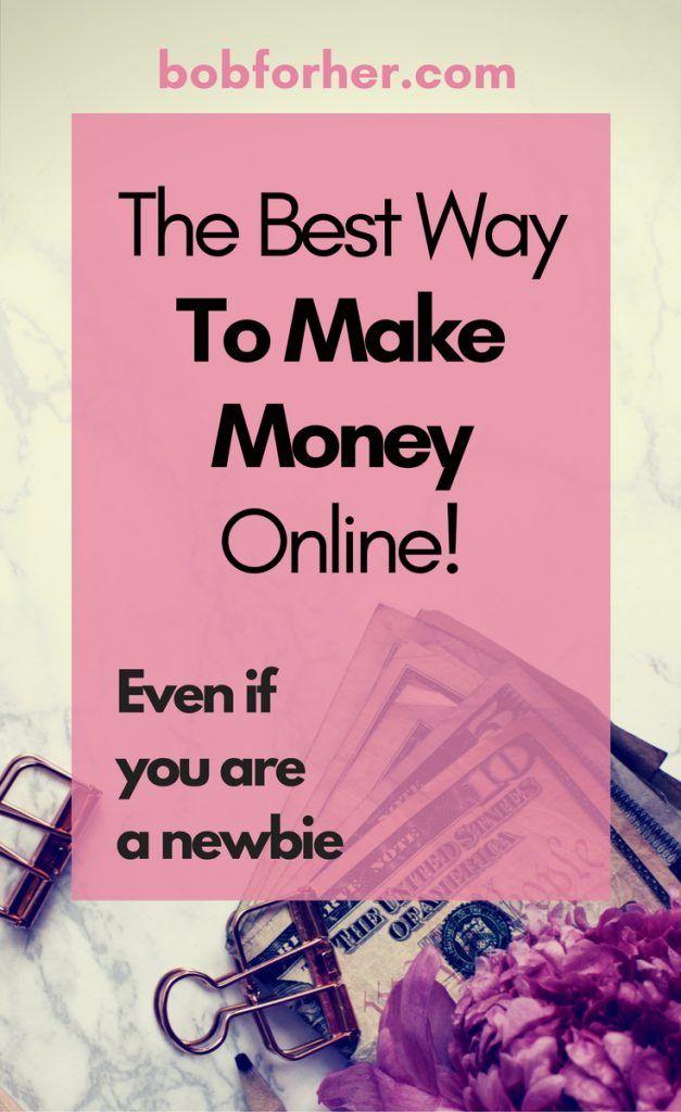 The Best Way To Make Money Online bobforher.com #bloggingtips #makemoneyonline #startablog
