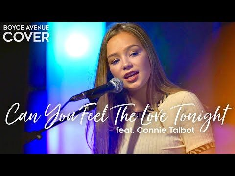 Can You Feel The Love Tonight The Lion King Elton John Boyce Avenue Ft Connie Talbot Cover Youtube How Are You Feeling Boyce Avenue Elton John